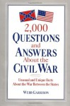 2,000 Questions and Answers About the Civil War - Webb Garrison