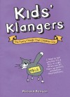 Kids' Klangers: The Funny Things That Children Say - Richard Benson