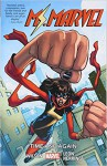 Ms. Marvel Vol. 10: Time and Again - G. Willow Wilson, Saladin Ahmed, Rainbow Rowell, Nico Leon