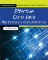 Effective Core Java, The Complete Core Reference: Advanced Features (Core Series) Updated To Java 8. - Harry, Chris James