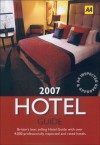 AA The Hotel Guide 2007 - Martin Knowlden