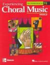 Experiencing Choral Music, Intermediate: Treble, Grades 7-9 - Hal Leonard Publishing Company