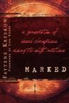 Marked: A Generation of Dread Champions Rising to Shift Nations - Faytene Kryskow, Lou Engle