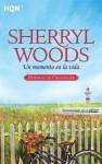 Un momento en la vida (Chesapeake Shores #7) - Sherryl Woods