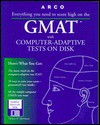 Arco GMAT with Computer-Adaptive Tests on Disk: User's Manual [With Contains Sample Tests...] - Thomas H. Martinson