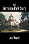 The Burholme Park Story - Joan Wagner