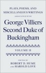 Plays, Poems, and Miscellaneous Writings Associated with George Villiers, Second Duke of Buckingham: Volume II - George Villiers Buckingham