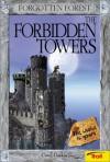 The Forbidden Towers (Forgotten Forest, Book 1) - Carol Gaskin
