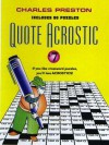 Quote Acrostic (Crosswords for the Connoisseur Series #7), Vol. 7 - Charles Preston