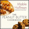 The Peanut Butter Cookbook - Mable Hoffman