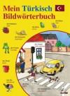 Mein Türkisch-Bildwörterbuch - Angela Weinhold, Angela Weinhold