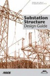 Substation Structure Design Guide - American Society of Civil Engineers