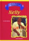 Nelly (Blue Banner Biographies) - John Bankston