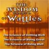 The Wisdom of Wallace D. Wattles - Wallace D. Wattles, Jason McCoy