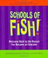 Schools of Fish! - Philip Strand, John Christensen, Andy Halper