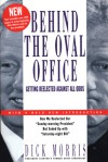Behind the Oval Office: Getting Reelected Against All Odds - Dick Morris