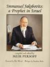 Immanuel Jakobovits: A Prophet in Israel - Meir Persoff