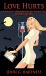 Love Hurts - A Bubba the Monster Hunter Short Story - John G. Hartness