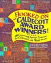 Hooked on the Caldecott Award Winners!: 60 Crossword Puzzles Based on the Caldecott Gold Medal Books - Marguerite Lewis