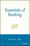 Essentials of Banking - Marc Llewellyn, Deborah K Dilley