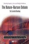 The Nature-Nurture Debate: The Essential Readings - Wendy M. Williams, Stephen J. Ceci