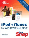 iPod + iTunes for Windows and Mac in a Snap - Brian Tiemann