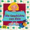 Die Geschichte von Elsie (Pixi #1069) - Margret Rettich, Imke Stotz