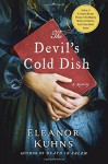 The Devil's Cold Dish: A Mystery (Will Rees Mysteries) - Eleanor Kuhns