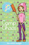 Camp Chaos - Meredith Badger