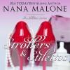 Strollers & Stilettos: In Stilettos, Book 4 - Nana Malone, Nana Malone, Traci Odom