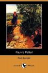 Pauvre Petite! (Dodo Press) - Paul Bourget