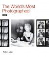 The World's Most Photographed - Robin Muir