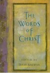 The Words Of Christ - Dale Salwak