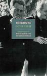 Notebooks, 1934-1947 - Victor Serge, Richard Greeman, Mitchell Abidor