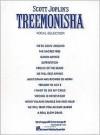 Scott Joplin's Treemonisha: Vocal Selections - Scott Joplin, Hal Leonard Publishing Corporation