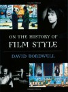 On the History of Film Style - David Bordwell