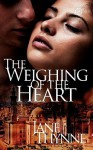 The Weighing of the Heart - Jane Thynne