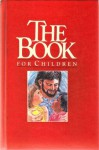 The Book for Children - Kenneth N. Taylor