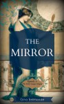 The Mirror.: Episode 1: The Kitty Cooper Diaries - Gina Belmonde