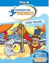 Hooked on Phonics: Letter Sounds / Pre-k - Hooked on Phonics