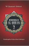 """""""Membumikan"""" Al-Quran - M. Quraish Shihab"""