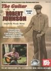 The Guitar of Robert Johnson - Woody Mann