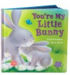 You're My Little Bunny - Claire Freedman, Gavin Scott