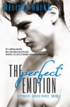 The Perfect Emotion (Book Two of The Perfect Series) - Melissa Rolka, S. G. Thomas