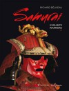 Samurai : Exquisite Warriors - Richard Béliveau