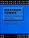 Maximum Power: The Ideas and Applications of H.T. Odum - Charles A.S. Hall, Howard T. Odum