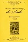 Dzieła zebrane. Tom 1 - Marquis de Sade