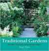 Traditional Gardens: Includes 10 Plans and Planting Designs - Roger Platts