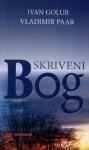 Skriveni Bog: Nove dodirne točke znanosti i religije - Ivan Golub, Vladimir Paar