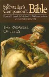 The Storyteller's Companion to the Bible Volume 11 Parables of Jesus - Michael E. Williams